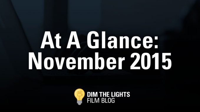 Our Top Movie Picks For November 2015
