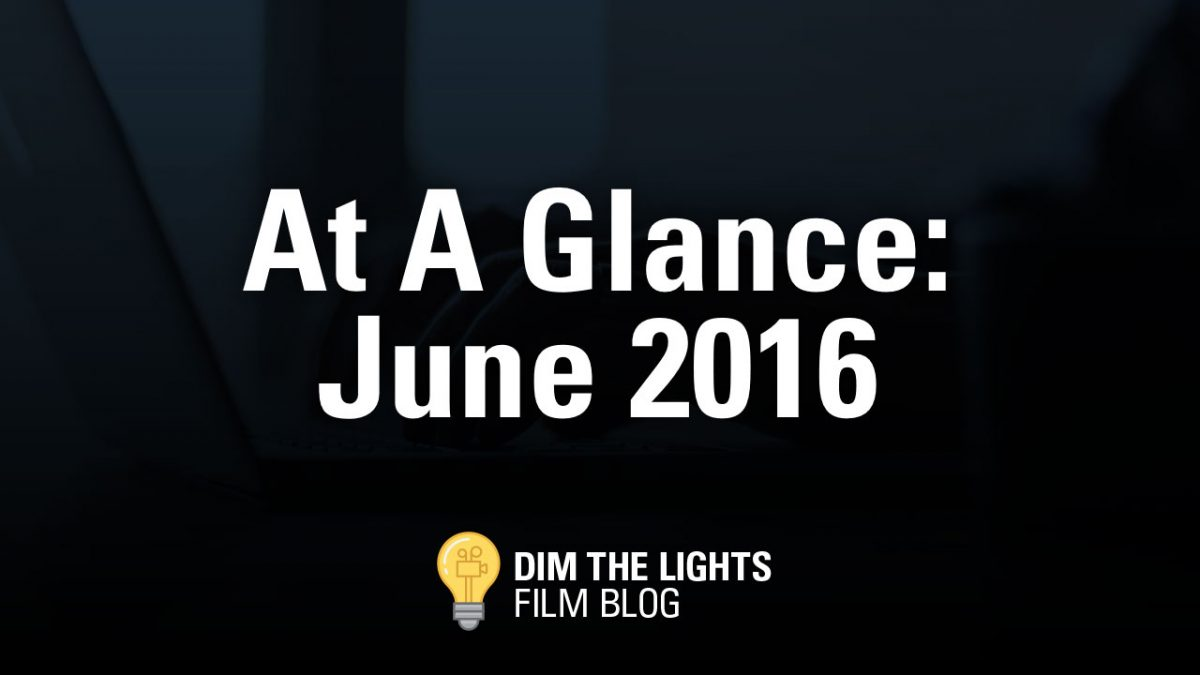 June 2016 Movie Previews