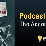The Accountant | Dim The Lights Podcast Episode 5