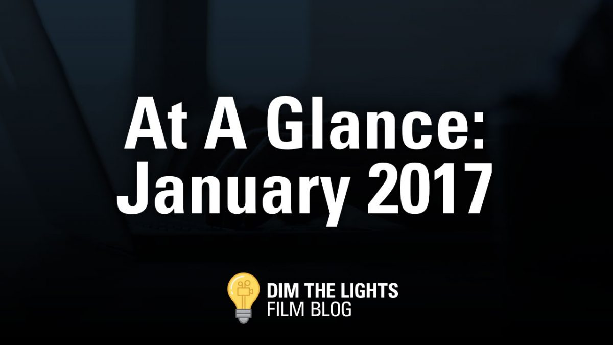 At A Glance: January Movies 2017